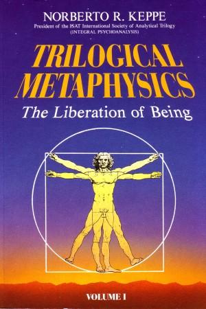 Trilogical-Metaphysics-I
